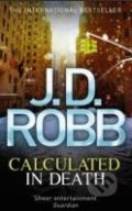 Calculated in Death - J.D. Robb