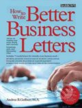 How to Write Better Business Letters - Andrea Geffner