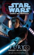 Star Wars: Legacy of the Force - Fury - Aaron Allston