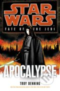 Star Wars: Fate of the Jedi - Apocalypse - Troy Denning