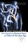 The Curious Case of Benjamin Button and Tales of the Jazz Age - Francis Scott Fitzgerald
