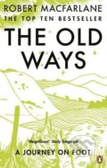The Old Ways - Robert Macfarlane