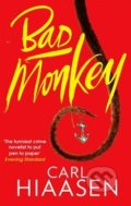 Bad Monkey - Carl Hiaasen