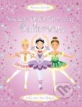Sticker Dolly Dressing: Ballerinas - Fiona Watt, Vici Leyhane (ilustrácie)