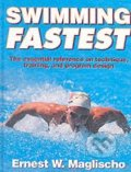 Swimming Fastest - E.W. Maglischo
