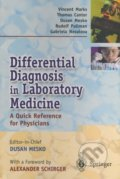 Differential Diagnosis in Laboratory Medicine - Dušan Meško, Alexander Schirger, Vincent Marks, Thomas Cantor a kol.