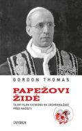 Papežovi Židé - Gordon Thomas