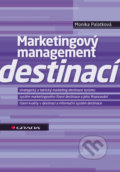 Marketingový management destinací - Monika Palatková