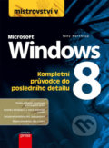 Mistrovství v Microsoft Windows 8 - Tony Northrup