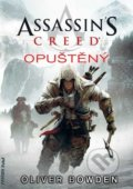 Assassin's Creed (5): Opuštěný - Oliver Bowden