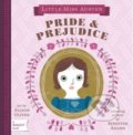 Little Miss Austen: Pride and Prejudice - Jennifer Adams