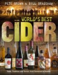World's Best Cider - Pete Brown, Bill Bradshaw