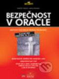 Bezpečnost v Oracle - Marlene Theriault, Aaron Newman
