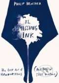 The Missing Ink - Philip Hensher