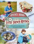 My Little French Kitchen - Rachel Khoo