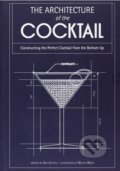 The Architecture of the Coctail - Amy Zavatto, Melissa Wood (ilustrácie)