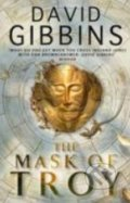 The Mask of Troy - David Gibbins
