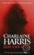Dead Ever After - Charlaine Harris