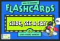 Now I'm Reading!: Slide, See and Say Flashcards - Nora Gaydos