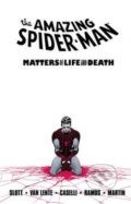 The Amazing Spider-Man: Matters of Life and Death - Dan Slott, Stefano Caselli