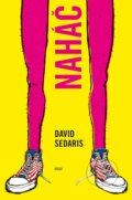 Naháč - David Sedaris