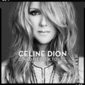 Celine Dion: Loved Me Back To Life - Céline Dion