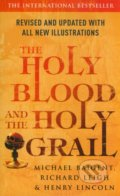 The Holy Blood and the Holy Grall - Michael Baigent, Richard Leigh, Henry Lincoln