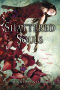 Shattered Souls - Mary Lindsey