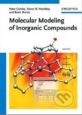 Molecular Modeling of Inorganic Compounds - Peter Comba, Trevor W. Hambley