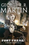Fort Freak - George R.R. Martin