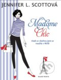 Madame Chic - Jennifer L. Scott