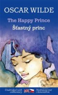 Šťastný princ a jiné pohádky / The Happy Prince and other stories - Oscar Wilde