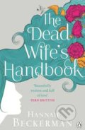The Dead Wife's Handbook - Hannah Beckerman