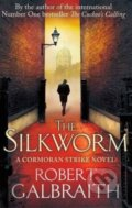 The Silkworm - Robert Galbraith, J.K. Rowling