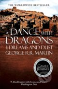 A Dance With Dragons (Part 1): Dreams and Dust - George R.R. Martin