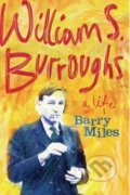 William S. Burroughs - Barry Miles