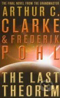 The Last Theorem - Arthur C. Clarke, Frederik Pohl
