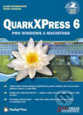 QuarkXPress 6 pro Windows a Macintosh - Peter Lourekas, Elaine Weinmannová