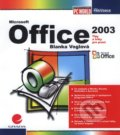 Office 2003 - Blanka Voglová