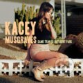 Kacey Musgraves: Same Trailer Different Park - Kacey Musgraves