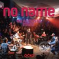 No Name: G2 Acoustic Stage - No Name