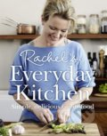 Rachel's Everyday Kitchen - Rachel Allen