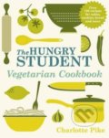 The Hungry Student Vegetarian Cookbook - Charlotte Pike