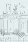 The Art of the Restaurateur - Nicholas Lander