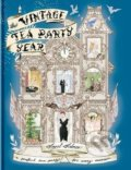 The Vintage Tea Party Year - Angel Adoree