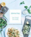 No Time to Cook - Donna Hay