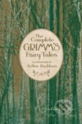 The Complete Grimm's Fairy Tales - Jacob Grimm, Wilhelm Grimm