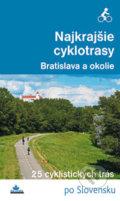 badd8dd864fd2 Najkrajšie cyklotrasy - Bratislava a okolie - Daniel Kollár, František  Turanský