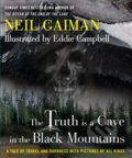 Truth is a Cave in the Black Mountains - Neil Gaiman