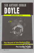 The Hound of the Baskervilles / Pes baskervillský - Arthur Conan Doyle